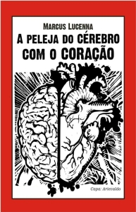 A-peleja-do-cerebro-com-o-coracao