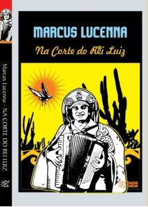 Marcus-Lucenna-na-Corte-do-Rei-Luiz-livro